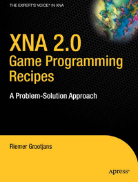 XNA 2.0 Game Programming Recipes A Problem-Solution Approach